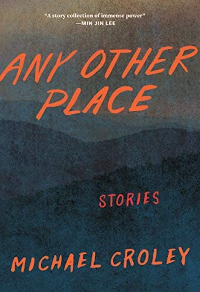 Any Other Place by Michael Croley