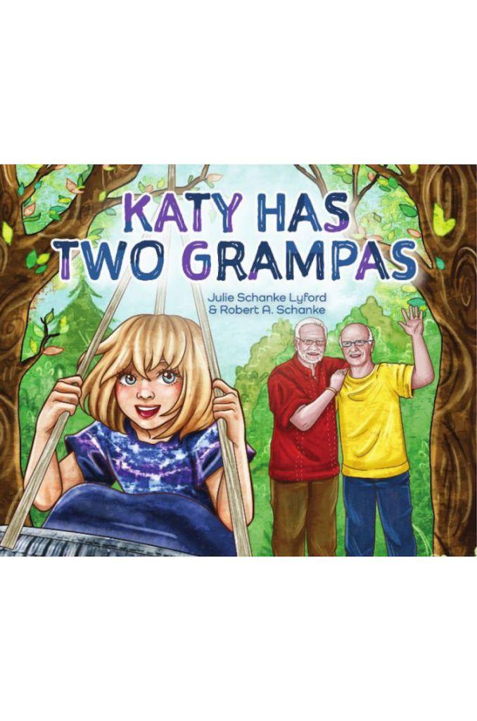 Katy Has Two Grampas by Julie Schanke Lyford & Robert A. Schanke
