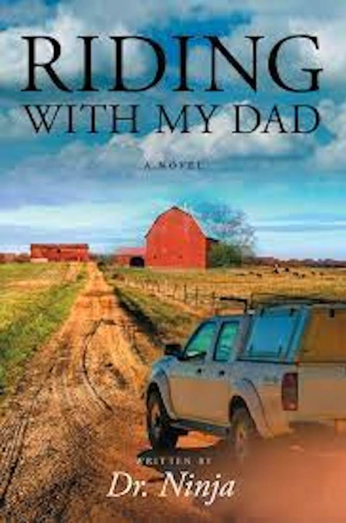 Riding with My Dad by Dr. Ninja
