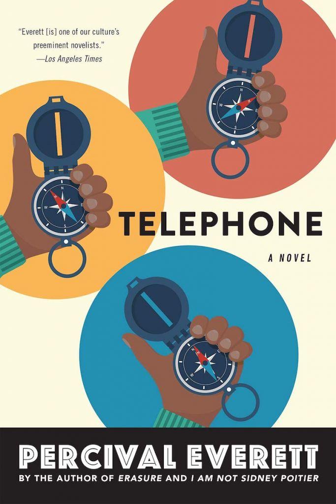 Telephone: A Novel by Percival Everett