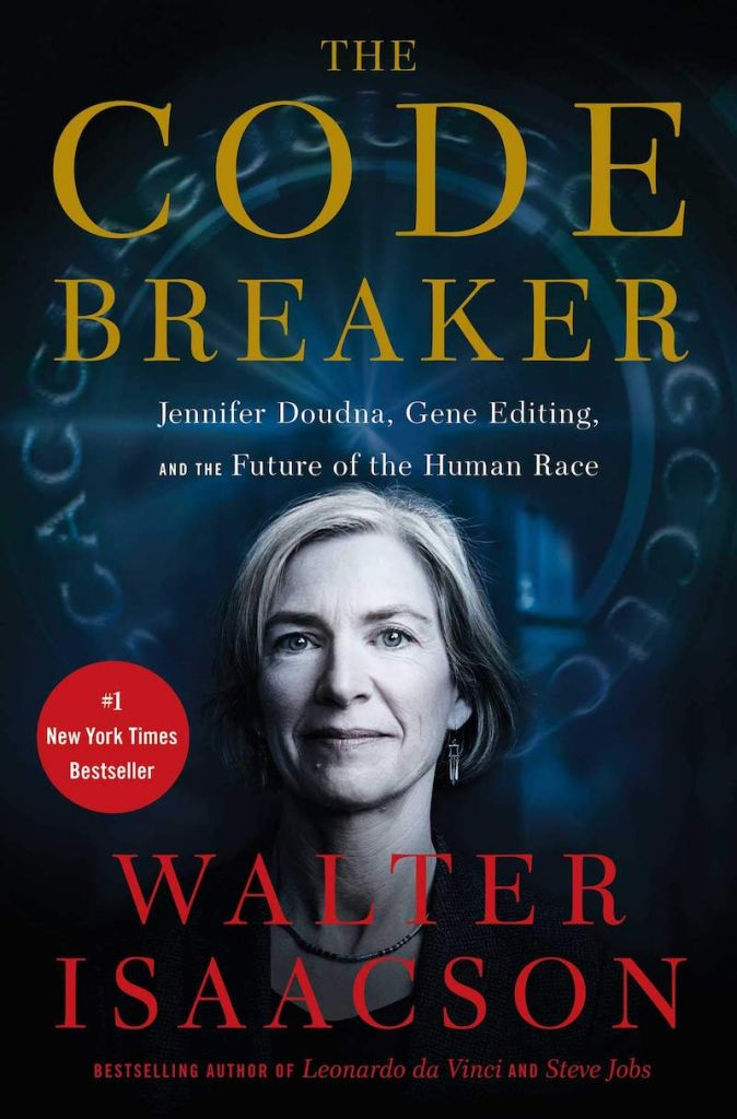 The Code Breaker by Walter Isaacson